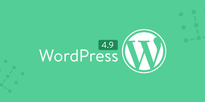 WordPress 4.9 new release